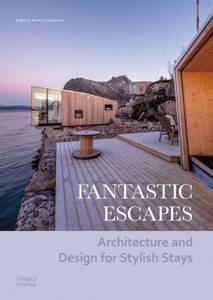 Bilde av New Mags - Fantastic Escapes: Architecture and
